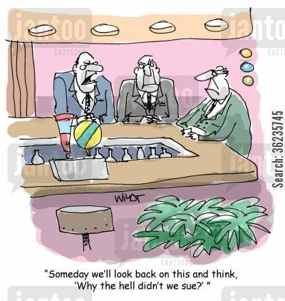 hindsight cartoon humor: 'Someday we'll look back on this and think, 'Why the hell didn't we sue?' '