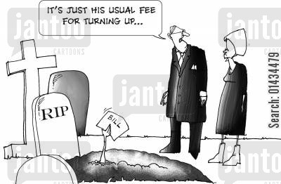 accountancy fees cartoon humor: It's just his usual fee for turning up...