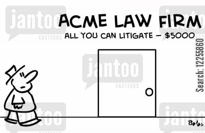 legal firms cartoon humor: Acme Law Firm, All You can Litigate -- $5000.