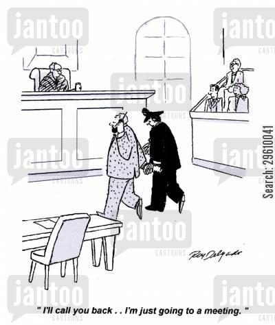 judged cartoon humor: 'I'll call you back.. I'm just going to a meeting.'