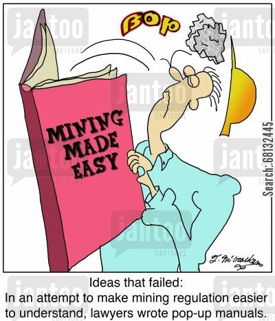 mining regulation cartoon humor: Ideas that failed: In an attempt to make mining regulation easier to understand, lawyers wrote pop-up manuals.