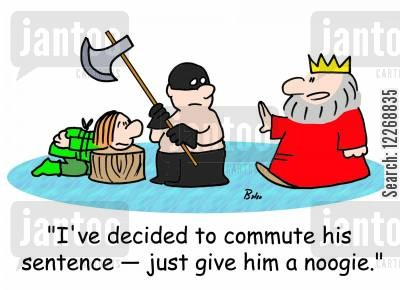headsman cartoon humor: 'I've decided to commute his sentence - just give him a noogie.'