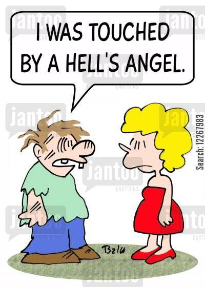 motorbike gang cartoon humor: 'I was touched by a Hell's Angel.'