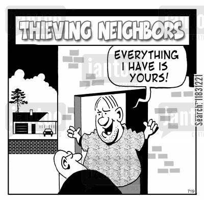 burgled cartoon humor: 'Everything I have is yours!'