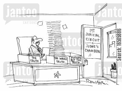 advocates cartoon humor: The truth, the whole truth and nothing but the truth.
