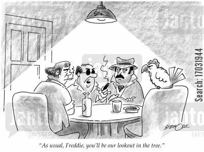accomplice cartoon humor: 'As usual, Freddie, you'll be our lookout in the tree.'