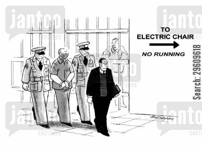 killers cartoon humor: To electric chair - no running.