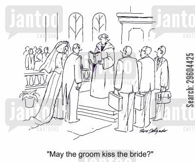 kiss cartoon humor: 'May the groom kiss the bride?'