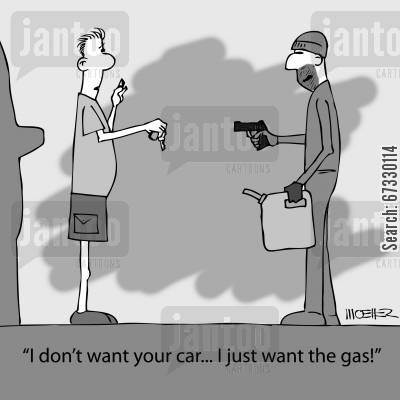car keys cartoon humor: 'I don't want your car... I just want the gas!'