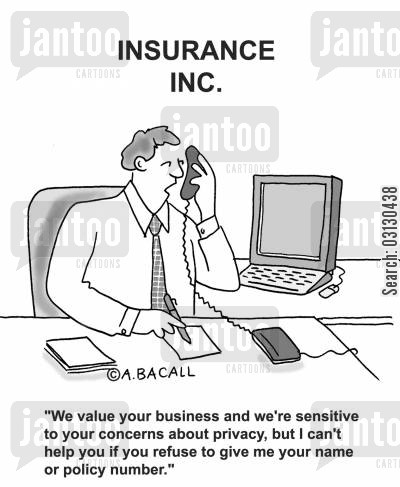 privacy concern cartoon humor: We value your business and we're sensitive to your privacy concerns...