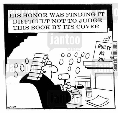 prejudicial cartoon humor: His honour was finding it difficult not to judge this book by its cover.