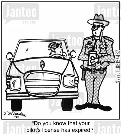 driving license cartoon humor: 'Do you know that your pilot's license has expired?'