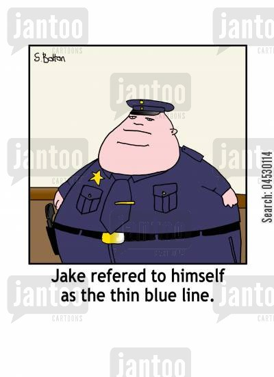 self esteem cartoon humor: Jake refered to himself as the thin blue line.
