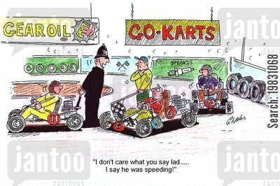 traffic warden cartoon humor: 'I don't care what you say lad.....I say he was speeding!'