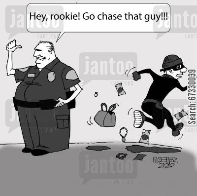 crook cartoon humor: 'Hey, rookie! Go chase that guy!'