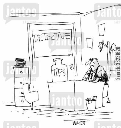 tip jars cartoon humor: Detective has tip jar on desk.