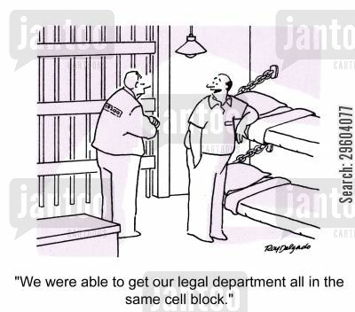 cell mate cartoon humor: 'We were able to get our legal department all in the same cell block.'