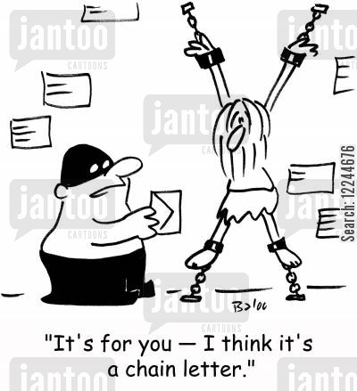 chain letter cartoon humor: 'It's for you -- I think it's a chain letter.'