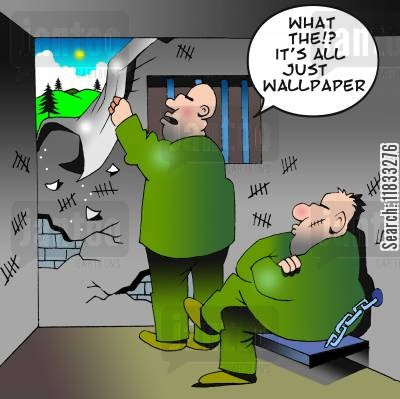 penitentiary cartoon humor: What the?! It's all just wallpaper.