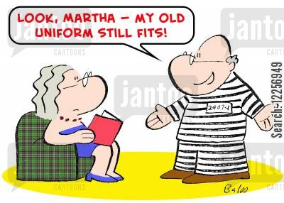 prison uniforms cartoon humor: 'Look, Martha -- my old uniform still fits!'