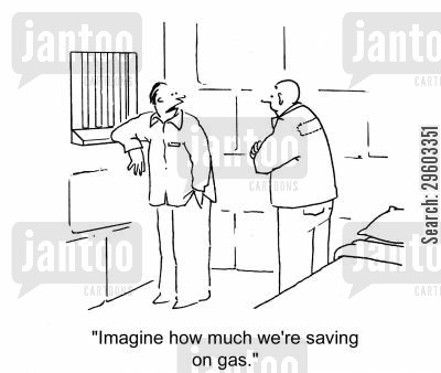 felon cartoon humor: 'Imagine how much we're saving on gas.'