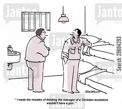book stores cartoon humor: 'I made the mistake of thinking the manager of a Christian bookstore wouldn't have a gun.'