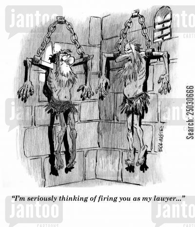 prison guard cartoon humor: 'I'm seriously thinking of firing you as my lawyer.'