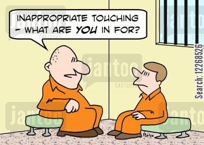 social boundaries cartoon humor: 'Inappropriate touching -- What are you in for?'