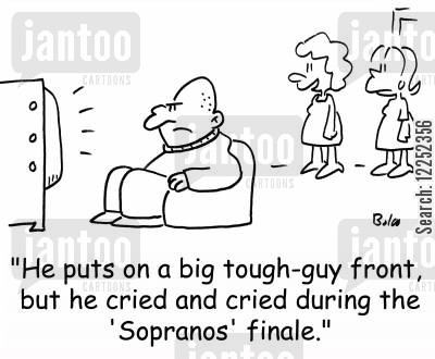 sopranos cartoon humor: 'He puts on a big tough-guy front, but he cried and cried during the 'Sopranos' finale.'