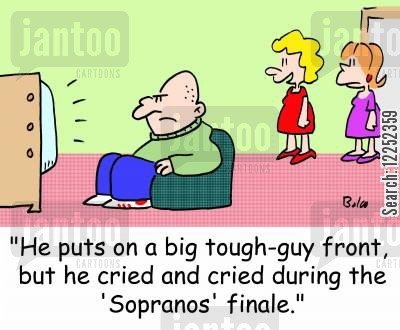 finale cartoon humor: 'He puts on a big tough-guy front, but he cried and cried during the 'Sopranos' finale.'