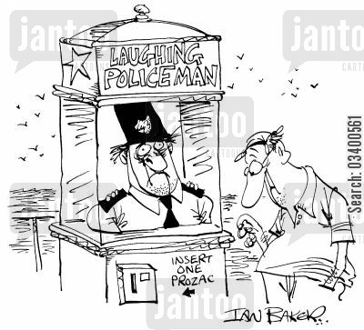 negativity cartoon humor: Laughing Policeman: Insert One Prozac