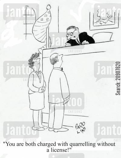 quarrelled cartoon humor: 'You are both charged with quarrelling without a license!'