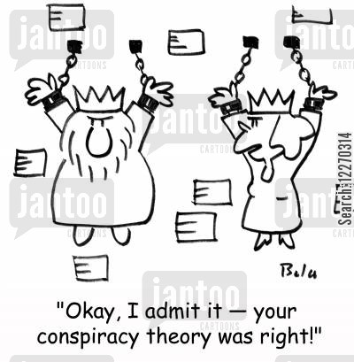 royal families cartoon humor: 'Okay, I admit it - your conspiracy theory was right!'