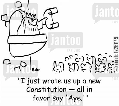 in favor cartoon humor: 'I just wrote us up a new Constitution -- all in favor say 'Aye.''