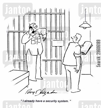 security system cartoon humor: 'I already have a security system.'