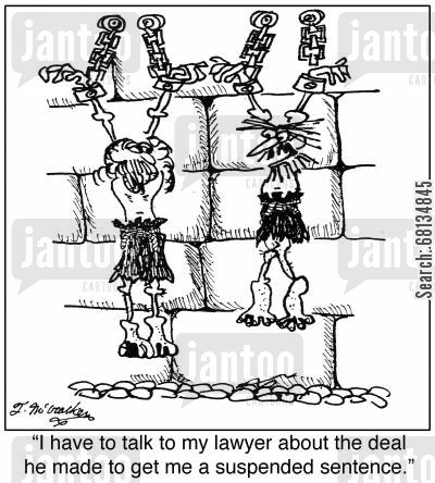 defense lawyers cartoon humor: 'I have to talk to my lawyer about the deal he made to get me a suspended sentence.'