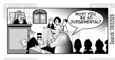 judgemental cartoon humor: Must you be so judgemental?