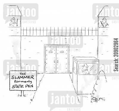 renaming cartoon humor: The Slammer - formerly State Pen.