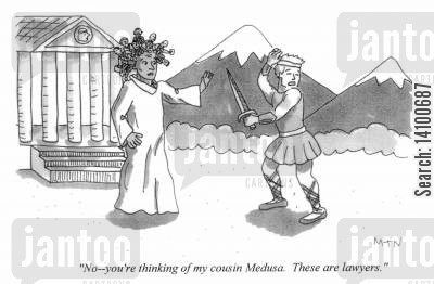 cousins cartoon humor: No, you're thinking of my cousin Medusa. These are lawyers