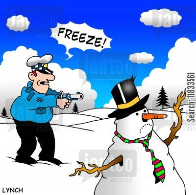 snow drift cartoon humor: Freeze!