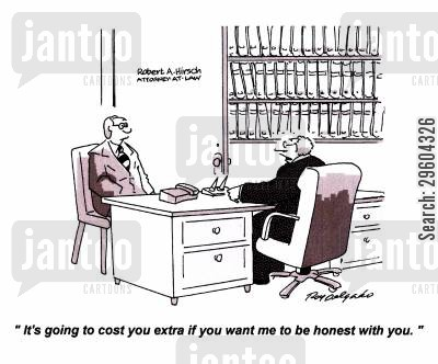 dishonesty cartoon humor: 'It's going to cost you extra if you want me to be honest with you.'