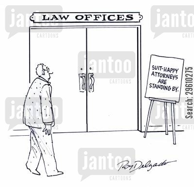 lawsuits cartoon humor: Suit-happy attorneys are standing by.