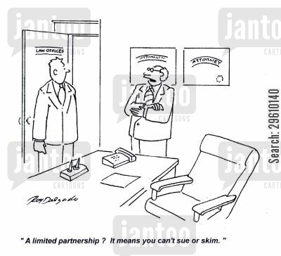 suing cartoon humor: 'A limited partnership? It means you can't sue or skim.'