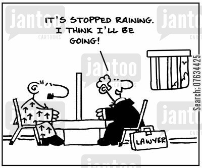 prison visit cartoon humor: It's stopped raining. I think I'll be going!
