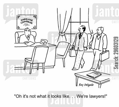marriage counselors cartoon humor: 'Oh it's not what it looks like... We're lawyers!'