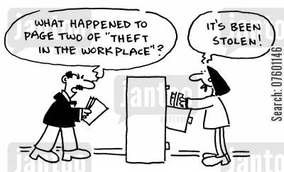 booklet cartoon humor: 'What happened to page two of 'theft in the workplace'?'  'It's been stolen!'