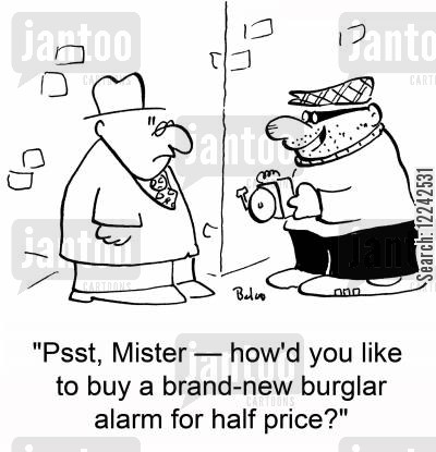 stolen goods cartoon humor: 'Psst, Mister -- how'd you like to buy a brand-new burglar alarm for half price?'