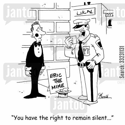 miranda rights cartoon humor: 'You have the right to remain silent...'