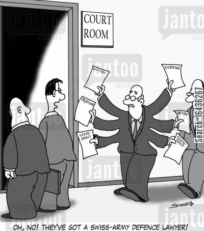 swiss army cartoon humor: 'Oh, no! They've got a Swiss-army defence lawyer!'