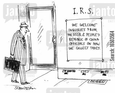 government policy cartoon humor: 'We welcome enquiries from the USSR and the People's Republic of China officials on how we collect taxes.'